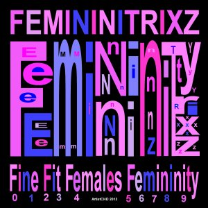 FemininiTrixz-Femininity_color neg image